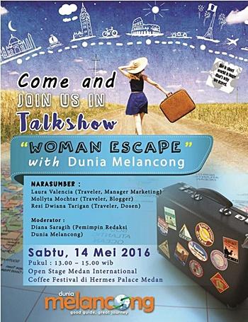 Talkshow Woman Escape bersama Majalah Dunia Melancong