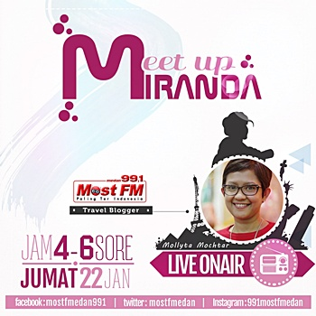 Meet Up Miranda bersama Mollyta Mochtar di Most FM Radio Medan