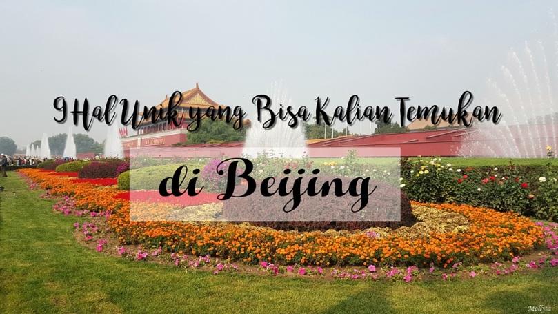 9 Hal unik di Beijing